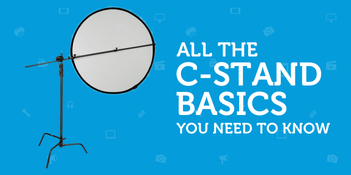 All the C-Stand Basics You Need to Know